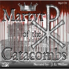 Martyr of the Catacombs (Mp3 CD)